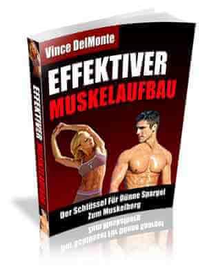 Das Effektiver Muskelaufbau Programm